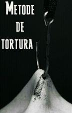 Metode de tortură  by Diana_Elena02
