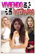 Viviendo En Un Internado (Soy Luna) by MiaJimenezLuna