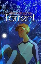 Torrent (Klance Fanfiction) by ShiningInsanity