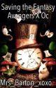 Saving the Fantasy {Avengers X Oc} ✅  by Mrs_Barton_xoxo
