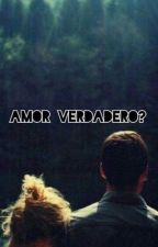 Amor verdadero? by Senpai_44