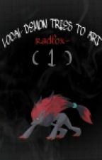 local demon tries to art (1) by radfox-