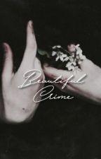 Beautiful Crime [CHARLIE COX] by Irxnmxan