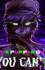 The Purple Guy by Purpler_Girl