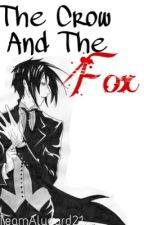 The Crow and the Fox (Sebastian X Demon!Reader)  by TeamAlucard21