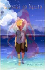 Akatsuki no Naruto by MitsukiUzumaki