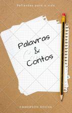 Palavras & Contos by EmmersonRocha