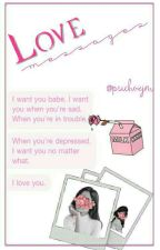 love messages ÷ camren by psychozjm