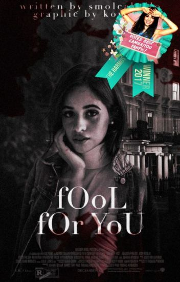fOoL fOr YoU ➵ Camila/You