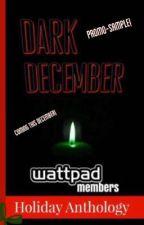 Dark December {The Promo Book!} by tenebris_somnia