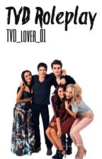 TVD ROLEPLAY by TVD_lover_01