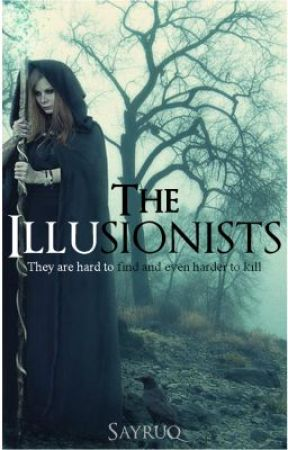 The Illusionists by sayruq