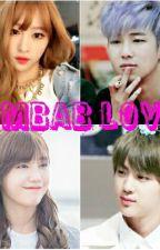 KIMBAB LOVE(COMPLETE) by kpopStarShip