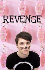 Revenge +phan+ [VERY SLOW UPDATES] by UghWords