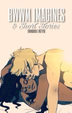 BWWM : Oneshots & Short Stories by bwwmswirl