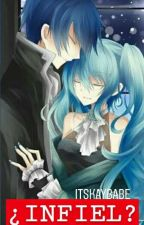 ¿Infiel? ( Kaito Shion y tu ) by ItsKayBabe