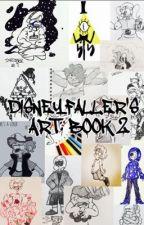 DisneyFaller's Art: BOOK 2 by DisneyFaller