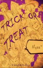 Trick or Treat by CuteDoll-Ran