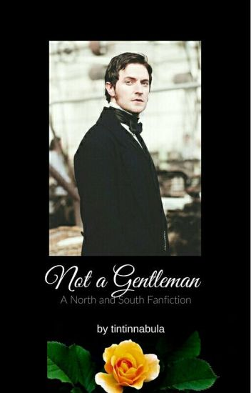 Not a Gentleman (North and South Fanfic)
