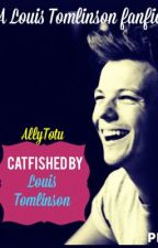 Catfished By Louis Tomlinson by allytotu