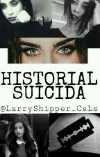 Historial Suicida || Camren || by LarryShipper_CsLs
