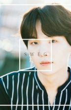 Sweg..[Yoongi FF.] by TaehyUnicorn95