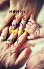 Mommy Loved Daddy Somuch.... by fathimathzahraa