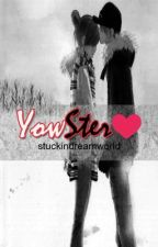 YowSter (One Shot) by stuckindreamworld