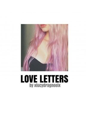 Love Letters ~ A NaLu Fanfiction  by xLucyDragneelx
