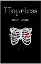 Hopeless (Zodiaco) by craibaibi