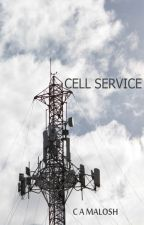 Cell Service - Honorable Mention  e_Spec Books October Flash Fiction Contest by CAMalosh