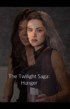 The Twilight Saga: Hunger by Lunatic_Princess_66