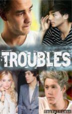 Troubles     [Larry/Niam Dutch] by ThatKidAnne