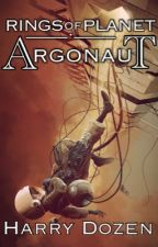 Rings of Planet Argonaut by Harry5848