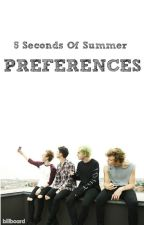 5 Seconds Of Summer Preferences by Bananashemmo
