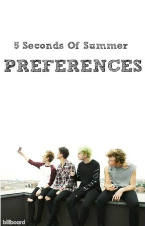 5sos Preferences Bsm Your Hookup Another Member