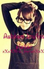 Ashton Irwins Sister ~Luke Hemmings/ 5SOS fanfic~ by MagconLovers_1