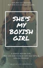 she's my boyish girl by KylieLisaCameron92