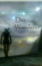 Der Wanderer by __Saphir