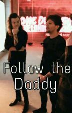 Follow The Daddy || Larry Stylinson by bunnina