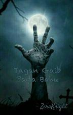 Tangan Gaib Pada Bahu by ZeraKnight