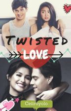 Twisted Love(JaDine and LizQuen) by ceiiroyolo