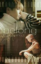 belong 》[Jeon Jungkook]✔ by _mina_L