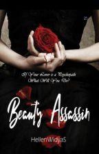 Beauty Assasin by TrixieKalvari