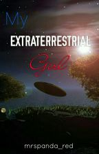 My Extraterrestrial Girl (On hold) by mrspanda_red