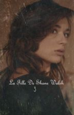 The Walking Dead: La Fille De Shane Walsh ~ Tome 3 by ClarissaNewt