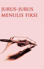 Jurus-Jurus Menulis Fiksi by penerbitpesaing