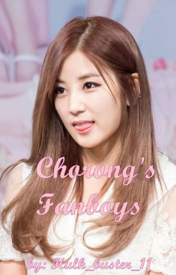 Chorong's Fanboys  [REQUESTS OPEN]