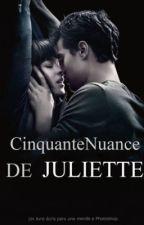 Cinquante nuance de Juliette. by NonaLuce