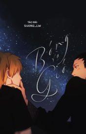 Đọc Truyện 02.[Shikatema] Bóng và gió - ス